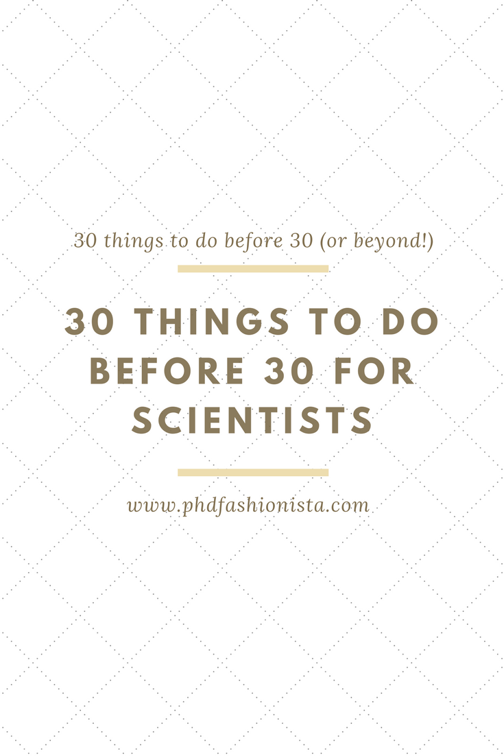 30 Things to Do Before 30 for Scientists